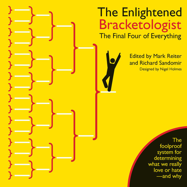 The Enlightened Bracketologist, Mark Reiter, Nigel Holmes, Richard Sandomir