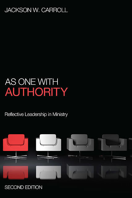 As One with Authority, Second Edition, Jackson W. Carroll