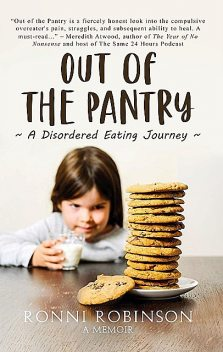 Out of the Pantry, Ronni Robinson