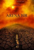 Arena Bir, Morgan Rice