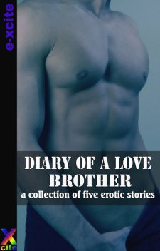 Diary of a Love Brother, Heidi Champa, Penelope Friday, Garland, J.M. Merrow, Cynthia Lucas