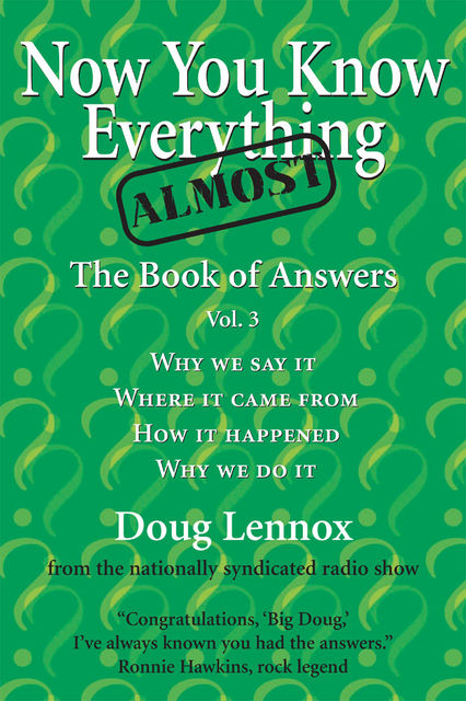 Now You Know Almost Everything, Doug Lennox