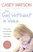 The Girl Without a Voice, Casey Watson