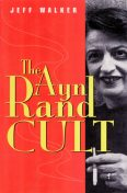 Ayn Rand Cult, Jeff Walker