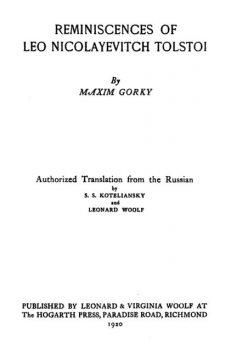 Reminiscences of Leo Nicolayevitch Tolstoi, Maksim Gorky