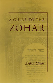 A Guide to the Zohar, Arthur Green