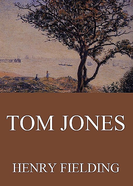 Tom Jones, Henry Fielding
