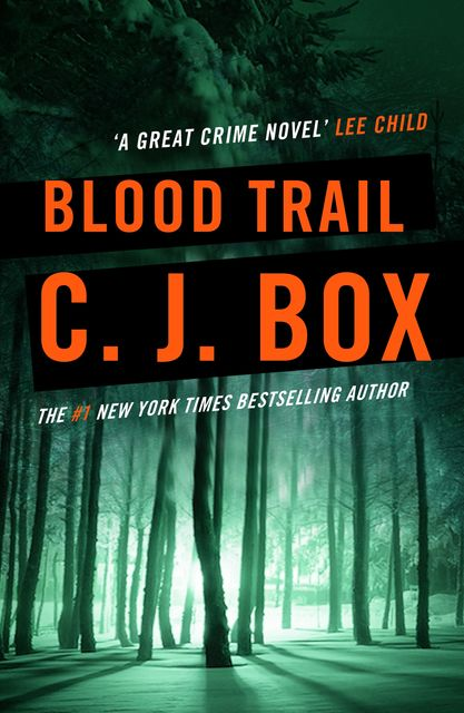 Blood trail, C.J.Box