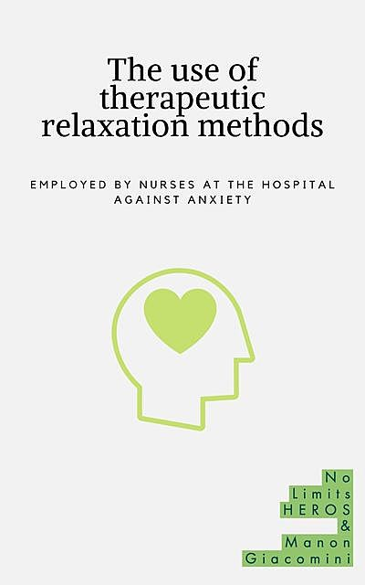 The use of therapeutic relaxation methods, Manon Giacomini