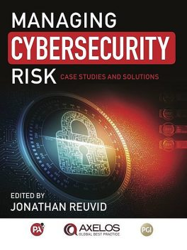 Managing Cybersecurity Risk, Jonathan Reuvid