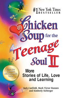Chicken Soup for the Teenage Soul II, Jack Canfield, Mark Hansen