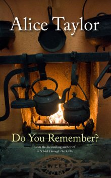 Do You Remember?, Alice Taylor