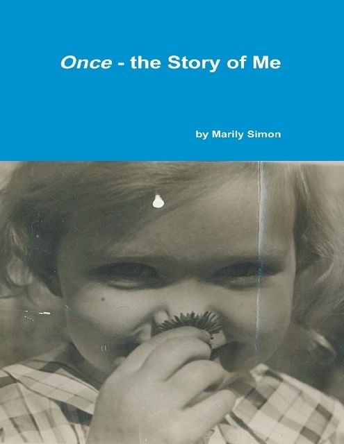 Once – The Story of Me, Marily Simon