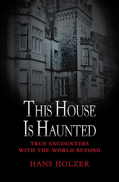 This House Is Haunted, Hans Holzer