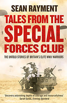 Tales from the Special Forces Club, Sean Rayment