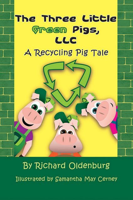 The Three Little Green Pigs, LLC, Richard Oldenburg