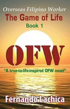 OFW: The Game Of Life, Fernando Lachica