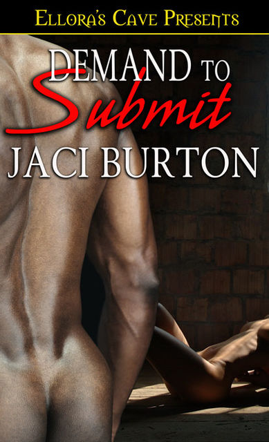 Demand to Submit, Jaci Burton