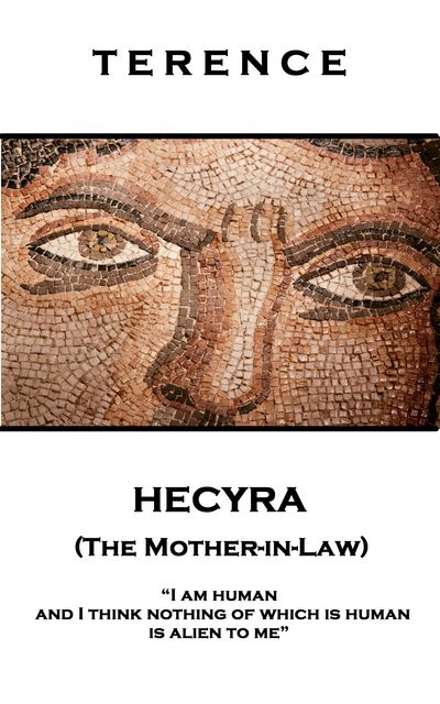 Hecyra (The Mother-in-Law), Terence