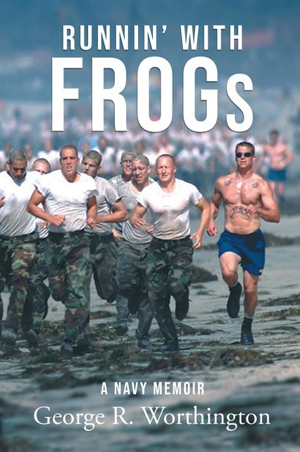 Runnin' with Frogs, George R Worthington