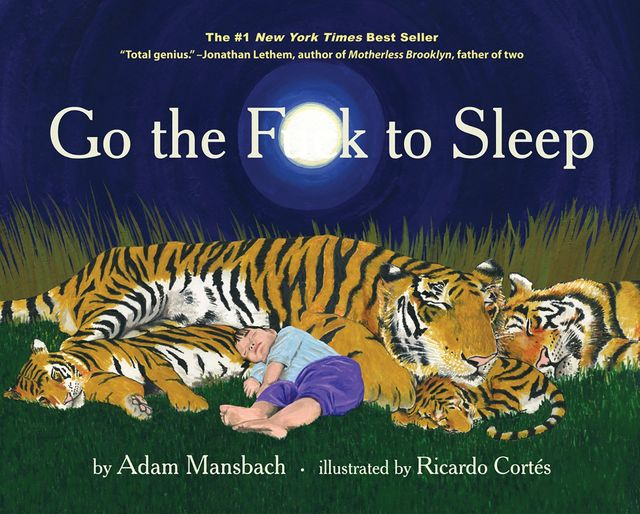 Go the Fuck to Sleep, Adam Mansbach