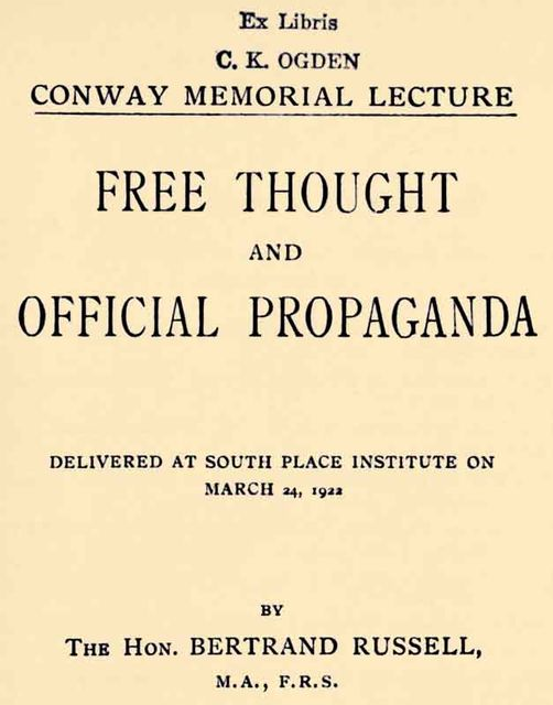 Free Thought and Official Propaganda, Bertrand Russell