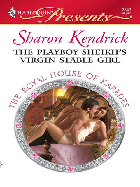 The Playboy Sheikh's Virgin Stable-Girl, Sharon Kendrick