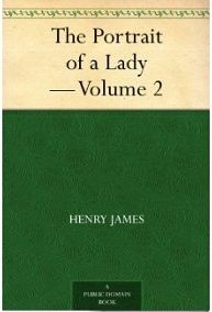 The Portrait of a Lady — Volume 2, Henry James