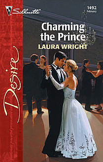 Charming the Prince, Laura Wright
