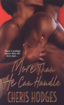 More Than He Can Handle, Cheris Hodges