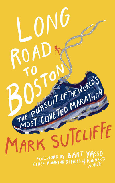 Long Road to Boston, Mark Sutcliffe