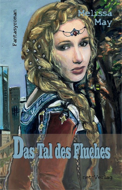Das Tal des Fluches, Melissa May