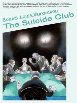 The Suicide Club, Robert Louis Stevenson