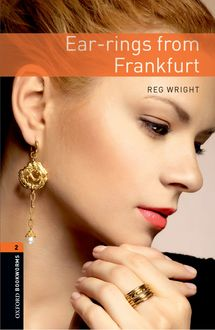 Ear-Rings from Frankfurt, Reg Wright