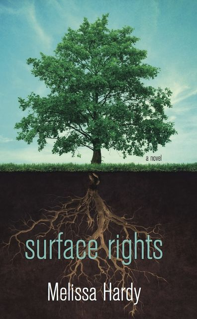 Surface Rights, Melissa Hardy