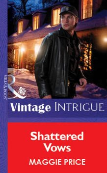 Shattered Vows, Maggie Price