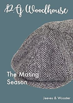 The Mating Season, P. G. Wodehouse