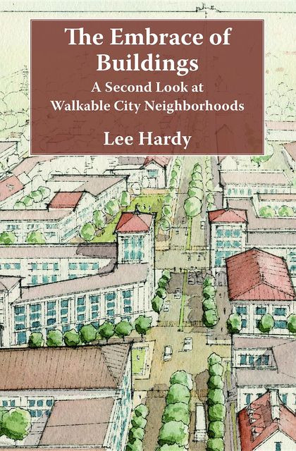 The Embrace of Buildings, Lee Hardy