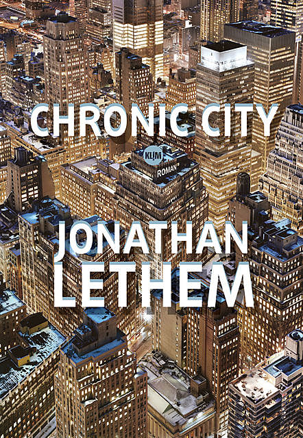 Chronic City, Jonatham Lethem