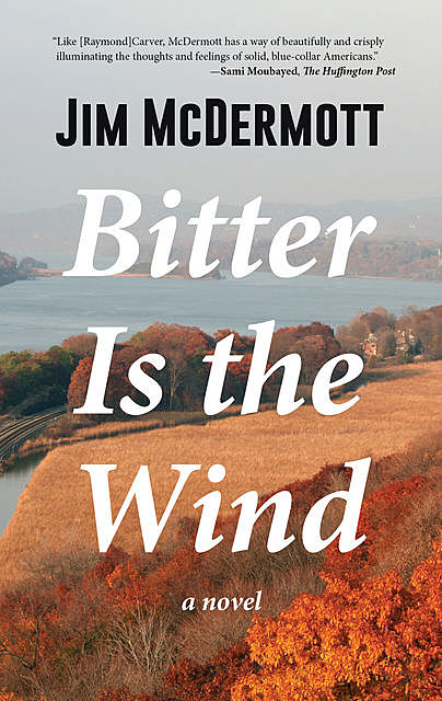 Bitter Is the Wind, Jim McDermott