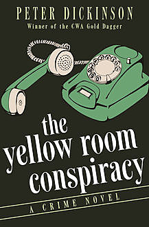 The Yellow Room Conspiracy, Peter Dickinson