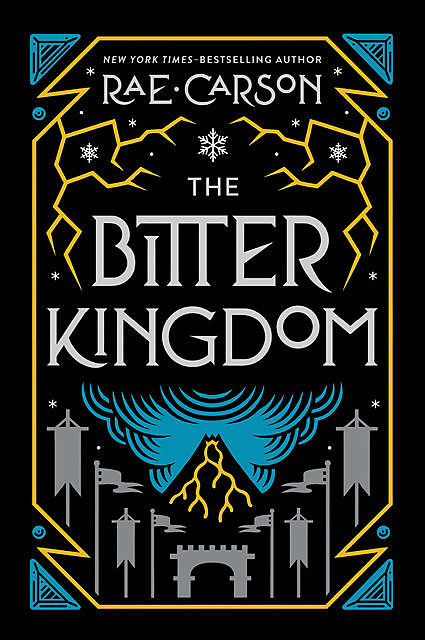 The Bitter Kingdom, Rae Carson