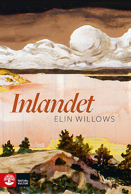 Inlandet, Elin Willows
