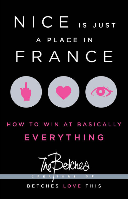 Nice is Just a Place in France, The Betches