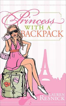 Princess with a Backpack, Lauren Resnick