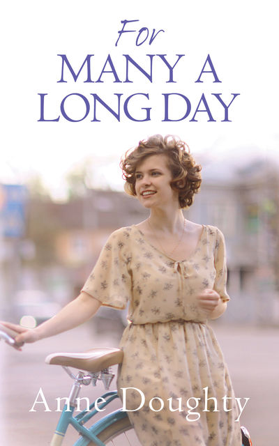For Many a Long Day, Anne Doughty