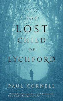 The Lost Child of Lychford, Paul Cornell
