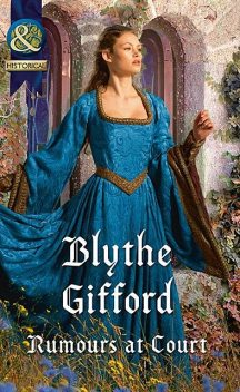 Rumours At Court, Blythe Gifford