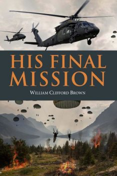 His Final Mission, William Brown