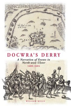 Docwra's Derry, William Kelly